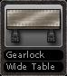 Gearlock Wide Table