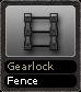 Gearlock Fence