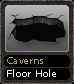 Caverns Floor Hole
