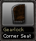 Gearlock Corner Seat