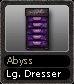 Abyss Lg. Dresser.png