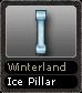 Winterland Ice Pillar