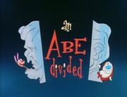 An Abe Divided