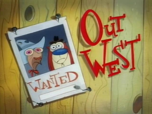 The Ren and Stimpy Show S2 E05 - Out West