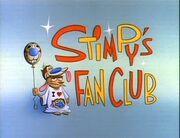 Stimpy's Fan Club