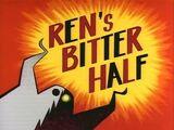 Ren's Bitter Half