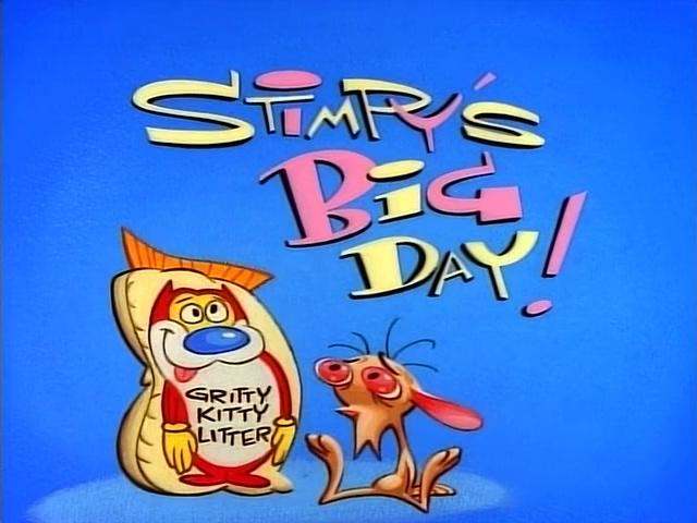 The Ren and Stimpy Show S1 E02 - Stimpy's Big Day