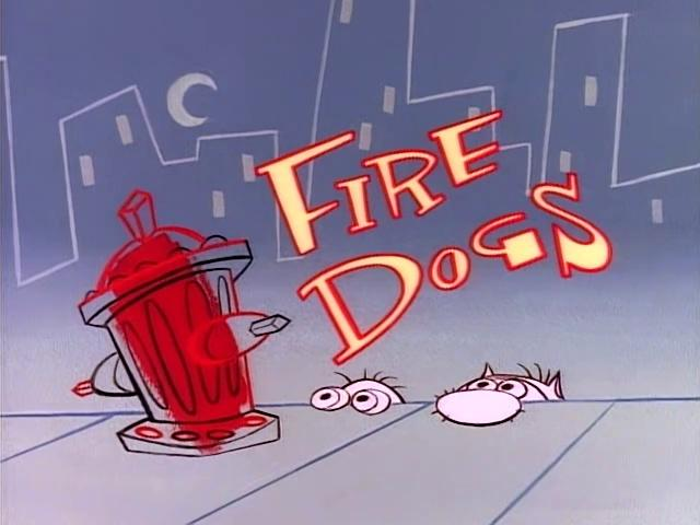 The Ren and Stimpy Show S1 E08 - Fire Dogs