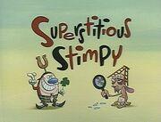 Superstitious Stimpy