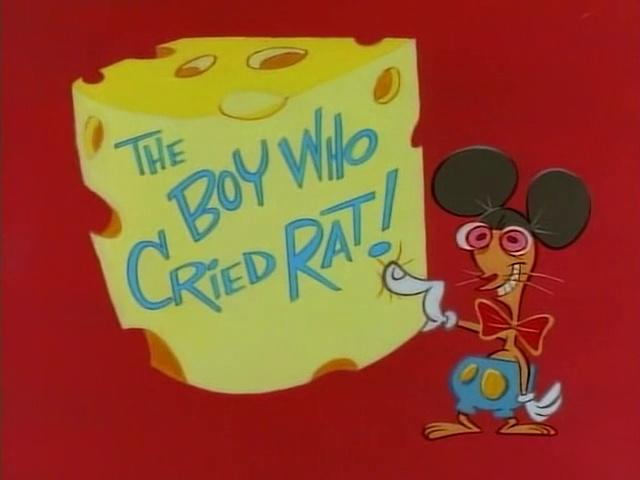 The Ren and Stimpy Show S1 E07 - The Boy Who Cried Rat!