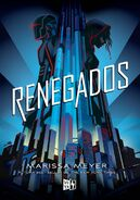 Renegades Spanish