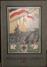 Kriegs-Album der Radwelt 1917