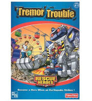 Rescue Heroes Tremor Trouble