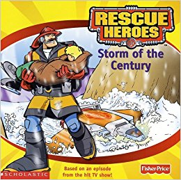 Rescue Heroes Storm of the Century Book