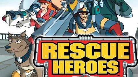 Rescue Heroes - Lava Alarm (Never aired on TV) First ever episode (Pilot)