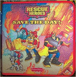 Rescue Heroes Save the Day!