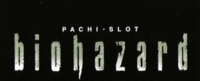 PACHI-SLOT Biohazard