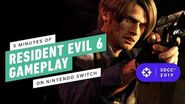 5 Minutes of Resident Evil 6 Gameplay on Nintendo Switch - Comic Con 2019