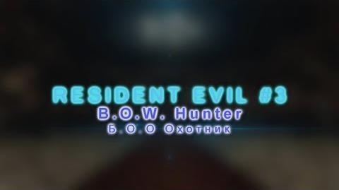 LORka - Resident Evil 3 - B.O.W. Hunter