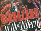 BIOHAZARD to the Liberty