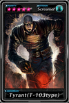 Deadman's Cross - Tyrant(T-103type) card