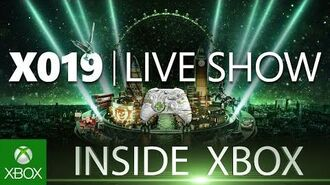 The Biggest Inside Xbox Ever - Live from X019 in London