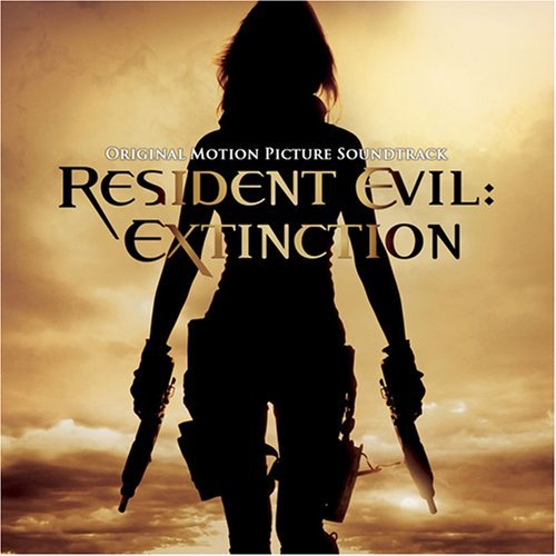 Resident Evil Extinction Original Motion Picture Soundtrack