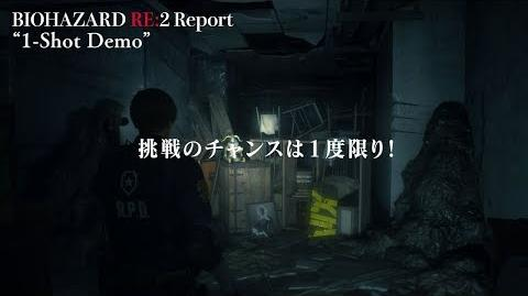 【RE 2 Report】#31 1-Shot Demo