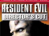 Resident Evil Director's Cut: Prima's Official Strategy Guides