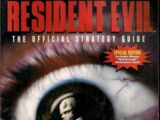 Resident Evil: The Official Strategy Guide