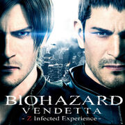 BIOHAZARD VENDETTA Z Infected Experience
