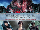 Resident Evil: Vendetta Original Motion Picture Soundtrack