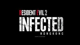 Resident Evil 2 Infected Hong Kong Teaser 初回預告