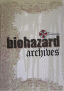Biohazard Archives 1st edition cover