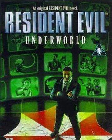 Resident Evil Underworld Resident Evil Wiki Fandom