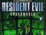 Resident Evil: Underworld