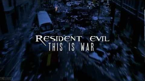 Resident Evil - This is WAR