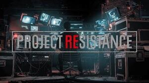 Project Resistance Gameplay Overview