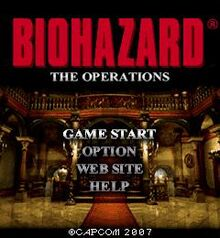 Biohazard- The Operations