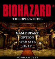 Biohazard- The Operations