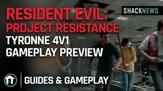 Resident Evil Project Resistance - Tyronne 4v1 Gameplay Preview
