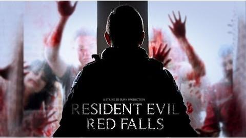 Resident Evil Red Falls - A Fan Film