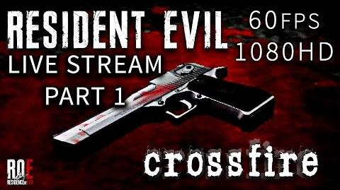 Resident Evil Crossfire Fan Game - LIVE STREAM + DOWNLOAD LINK HD 60 FPS ROE lets play