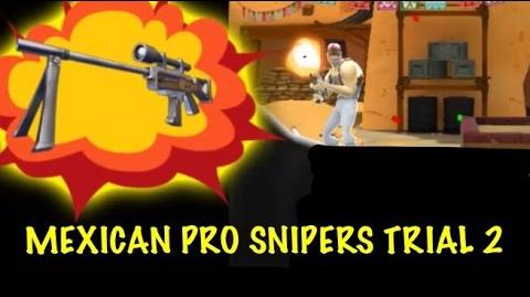 Mexican Trial 2 Snipers Rule! Respawnables
