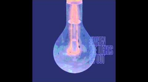 Bombs and Bottles - When The Lights Go Out