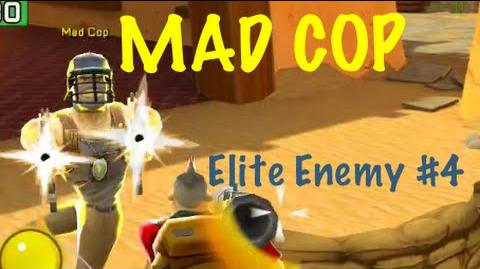Respawnables Elite Enemy 4 Mad Cop