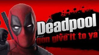Smash bros Lawl X Character Moveset - Deadpool