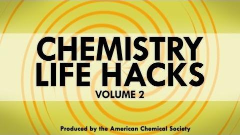 Chemistry Life Hacks for Everyday Problems (Vol
