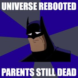 Universe-rebooted-parents-still-dead-batman