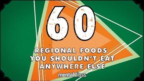 60 Regional Foods You Shouldn't Eat Anywhere Else - mental floss on YouTube (Ep